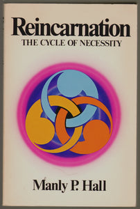 Reincarnation the Cycle of Necessity, Hall, Manly Palmer, Very Good Book