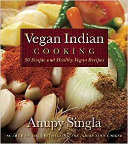 Vegan Indian Cooking - 140 Simple and Healthy Vegan Recipes