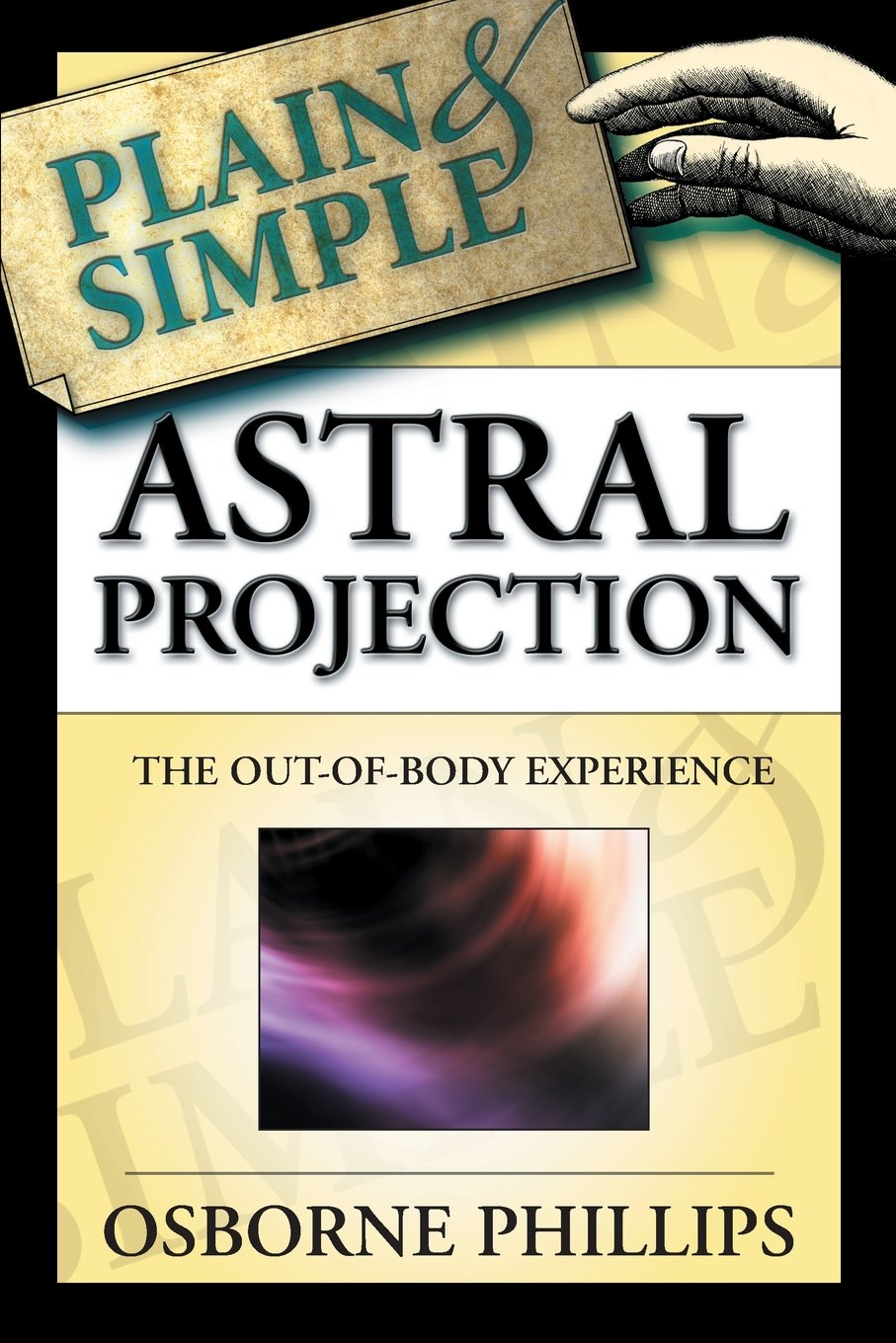Astral Projection Plain & Simple Book by Osborne Phillips