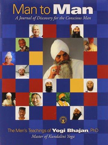 Man to Man:The Men's Teachings Of Yogi Bhajan