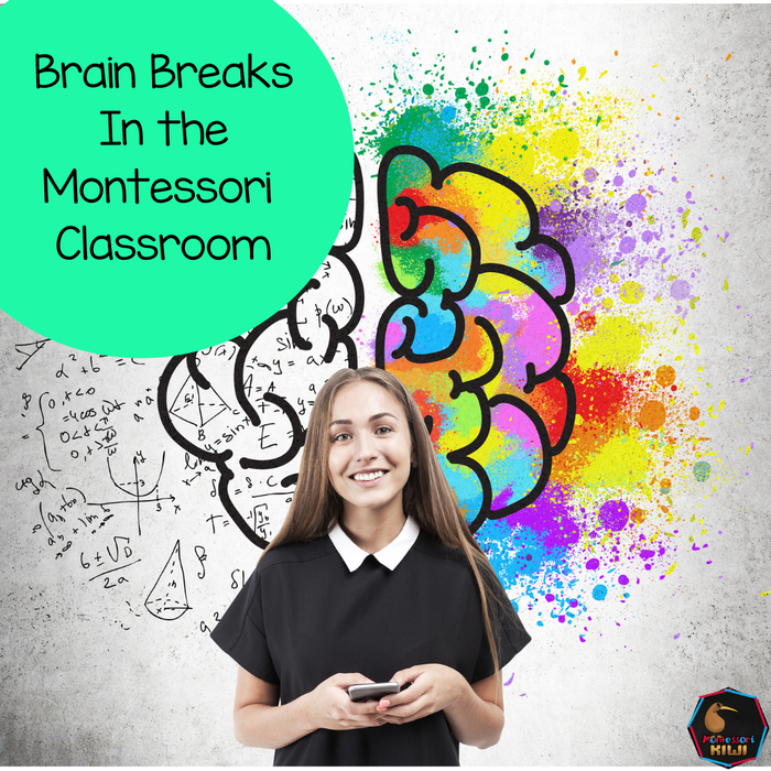 Brain Breaks For The Montessori Classroom