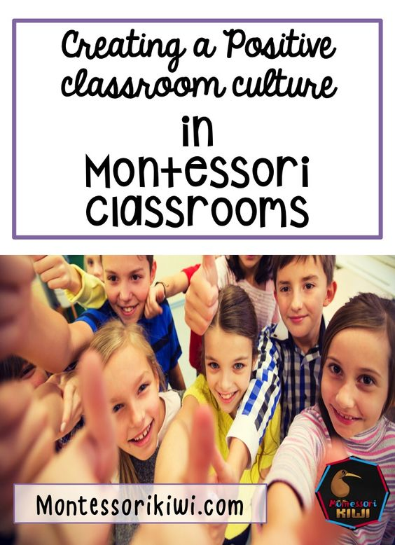 Creating a positive culture in a Montessori classroom