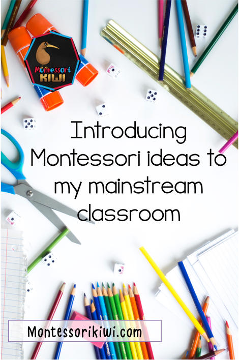 Introducing Montessori ideas to my traditional classroom