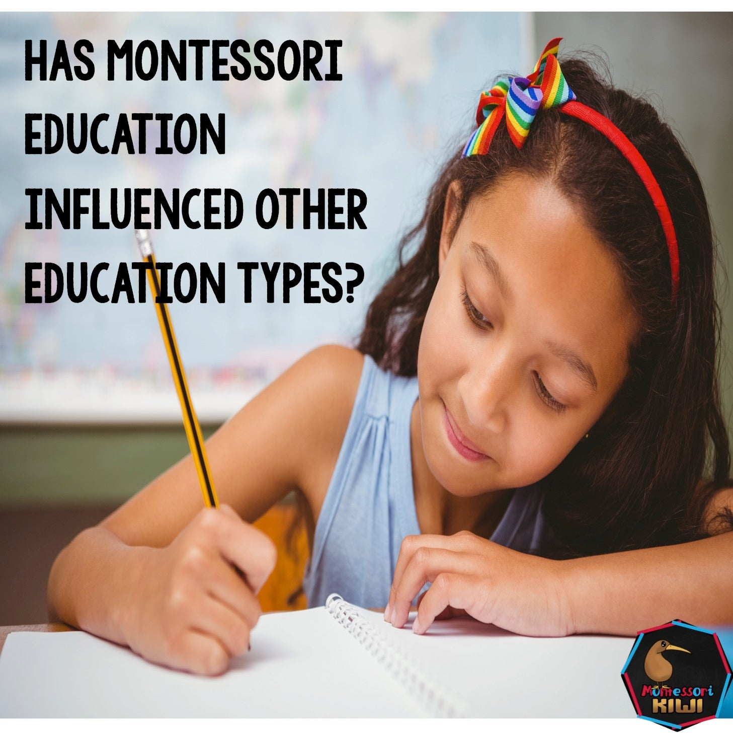 How Maria Montessori has impacted education....kind of....