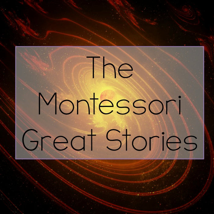 The Montessori Great Stories
