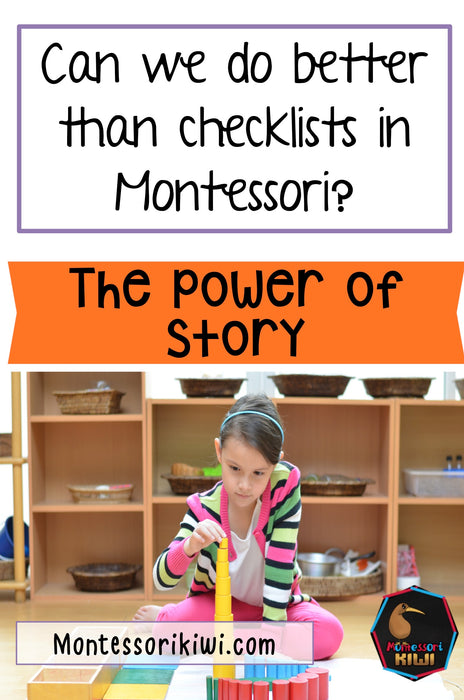 Can we do better than checklists in Montessori?
