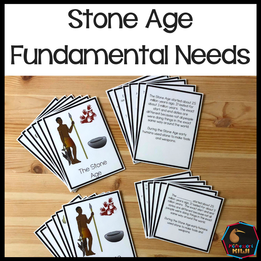 Fundamental needs through time:  Stone Age - montessorikiwi