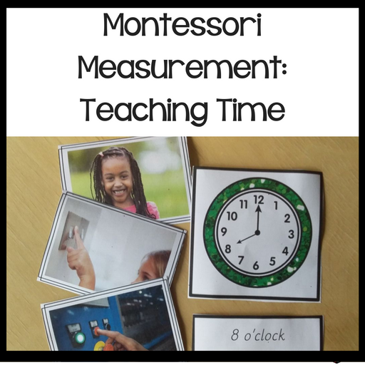 Montessori  Measurement: Teaching Time - montessorikiwi