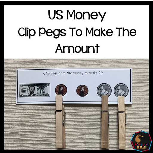 US Money Clip Pegs To Make The Amount - montessorikiwi
