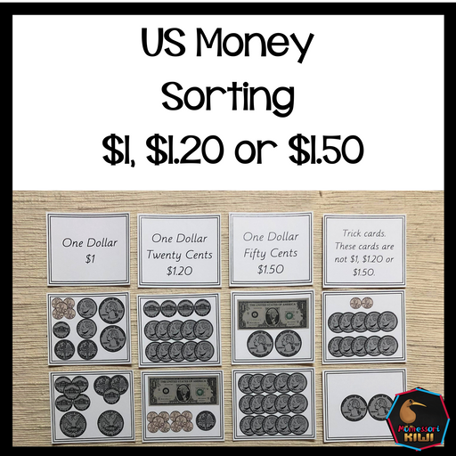 US Money Sorting Activity $1, $1.20 or $1.50 - montessorikiwi