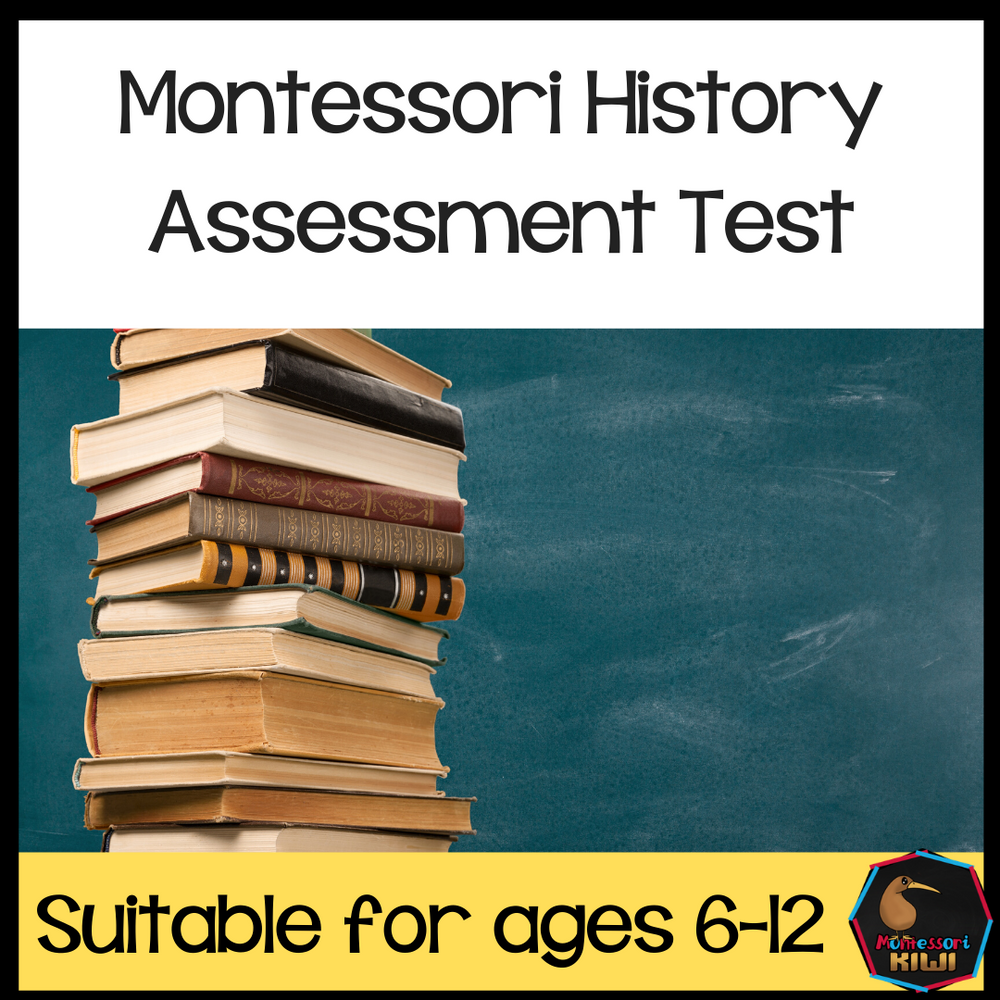 Montessori History Test for assessment - montessorikiwi