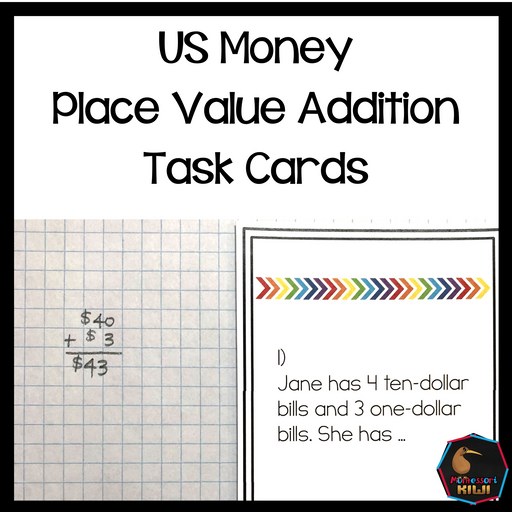 US Money Place Value Addition Task Cards - montessorikiwi