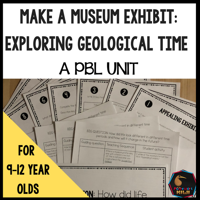 Museum Exhibit: Exploring Geological Time A PBL Unit - montessorikiwi