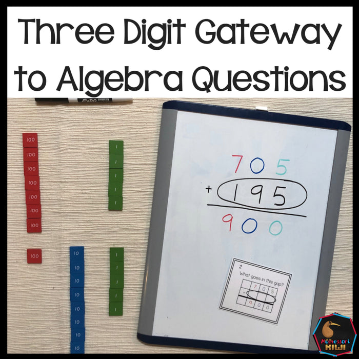 Three digit 'Gateway to Algebra' questions - montessorikiwi