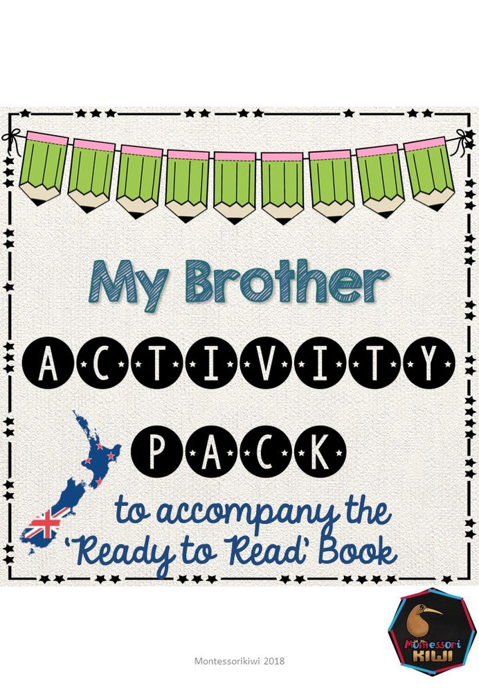 My Brother- Ready to Read New Zealand - montessorikiwi