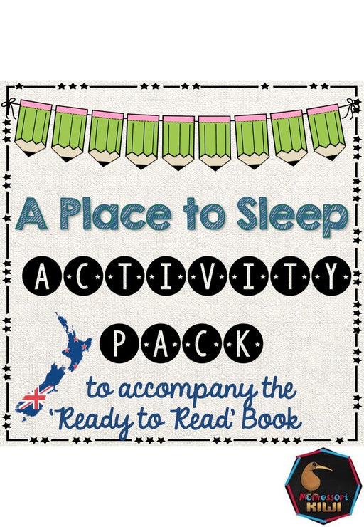 A place to sleep - Ready to Read New Zealand - montessorikiwi