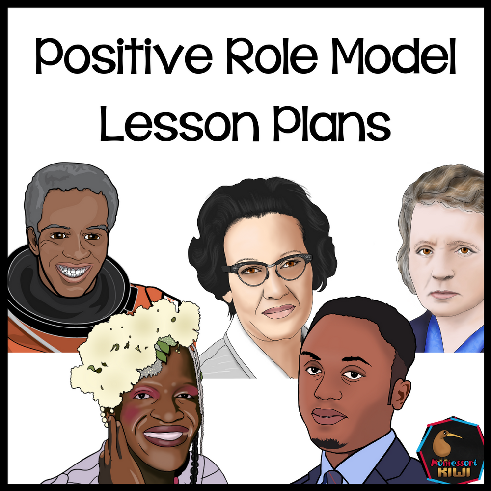 Positive Role Models Lesson Sequence - montessorikiwi
