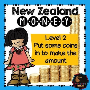 New Zealand Money Level 2:  Put some coins in to make the amount - montessorikiwi