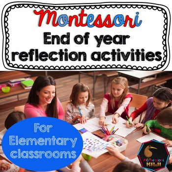 End of year reflection activities - montessorikiwi