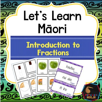 Te Reo māori introduction to fractions - montessorikiwi
