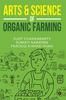 Art and Science of Organic Farming (Book :Paperback – 2019)