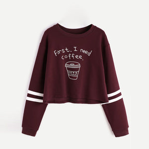 "Women's ""First, I Need Coffee"" Printed Cropped Sweater"