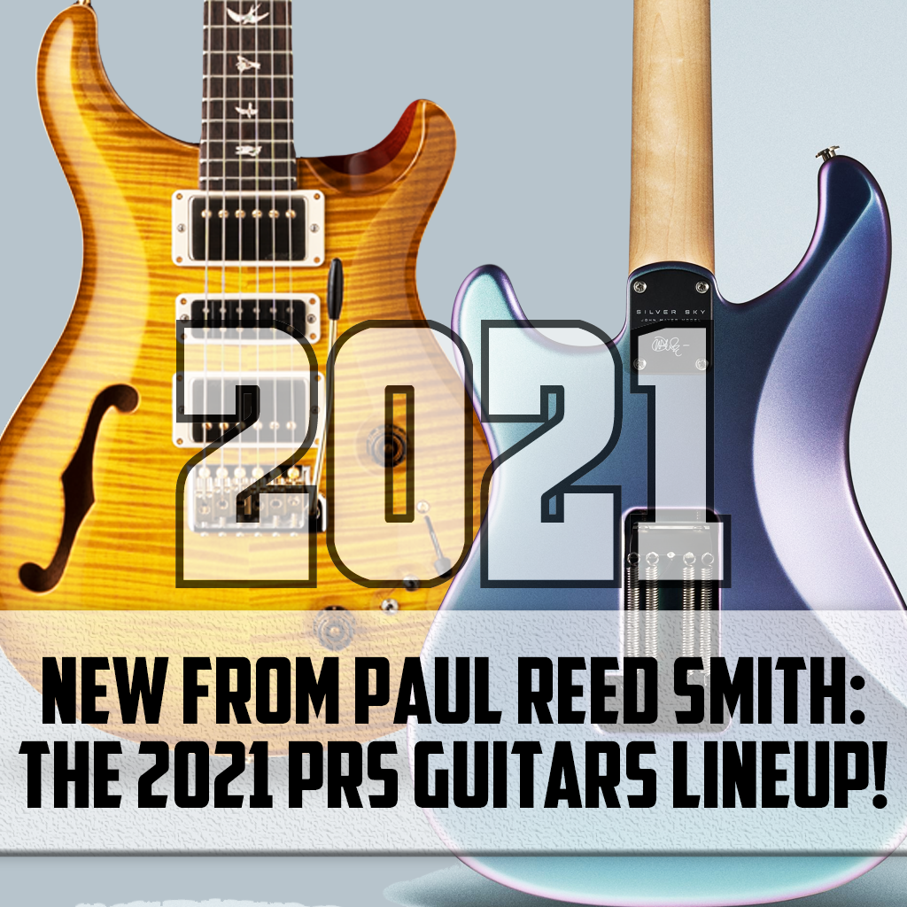 NEW for 2021 from PRS Guitars