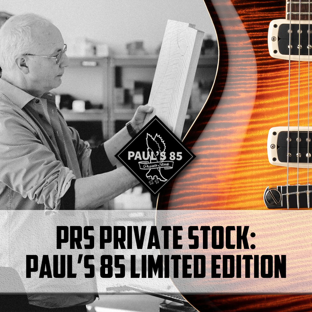 PRS Paul's 85 Private Stock Limited Edition