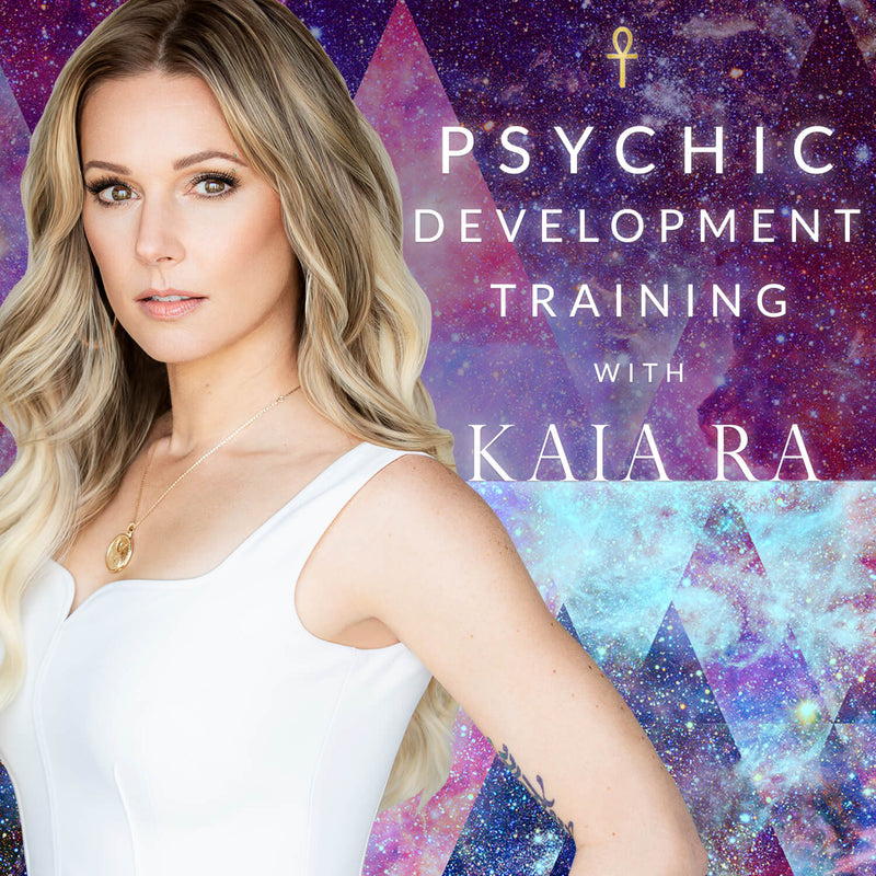 Psychic Development Training with Kaia Ra | Mystery School