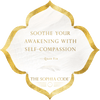 Soothe Your Awakening with Self-Compassion — Quan Yin, The Sophia Code | Kaia Ra
