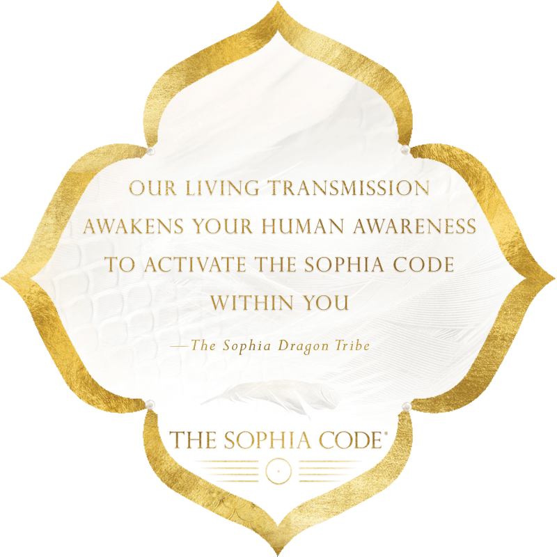 The Sophia Dragon Tribe | Kaia Ra | The Sophia Code