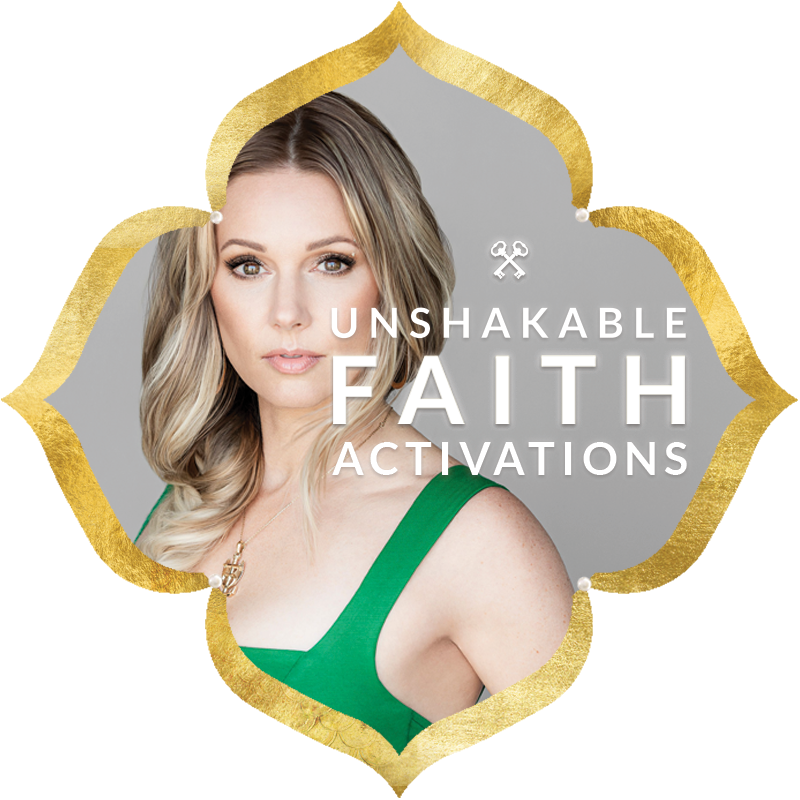 Unshakable Faith Activations