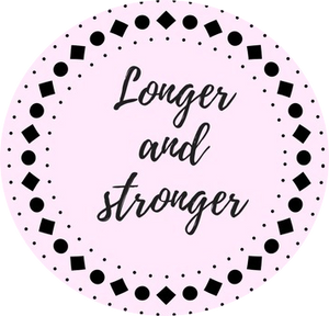 longer and stronger