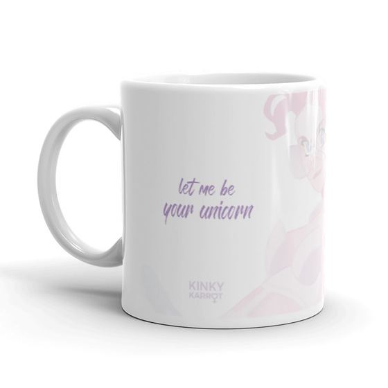 Let me be your unciorn <br> Ceramic Mug