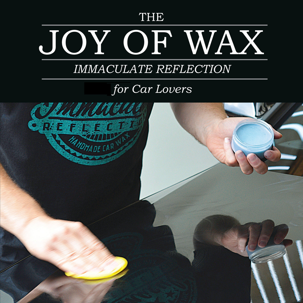 Immaculate Reflection Joy of wax, for car lovers. Applying hand made blue bubblegum car wax to car bonnet by hand with a yellow sponge wax applicator.