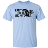 Can't Touch Deez Nuts Short Sleeve T-Shirt Humor Cotton Adult Unisex