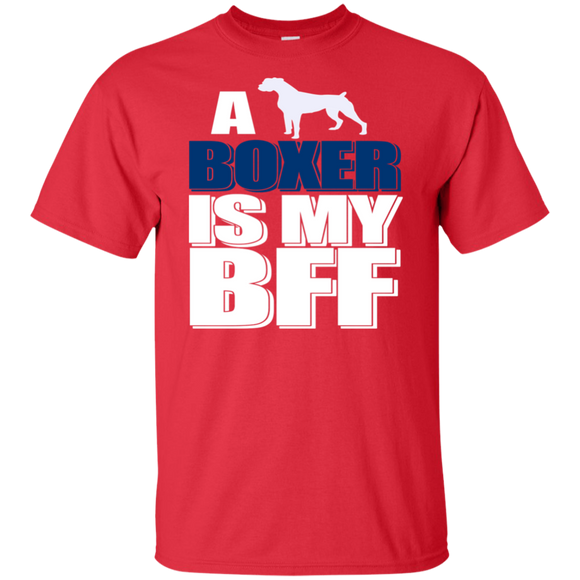 A Boxer Is My BFF Short Sleeve T-Shirt Dog Moms Dads Adult Unisex