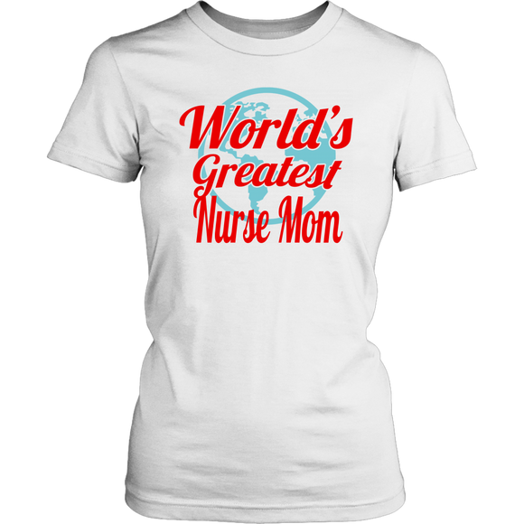 World's Greatest Nurse Mom Short Sleeve Women's T-Shirt Cotton Fitted Tees
