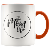 The Mom Life Color Accent Ceramic Mugs 11oz Coffee Cup Double Sided Print