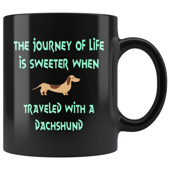 The Journey of Life Dachshund Black Ceramic Mug 11oz Coffee Cup Double Sided Print