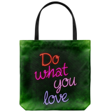 Do What You Love Everyday Tote Bag Inspiration Shoulder or Carry Double Sided Print