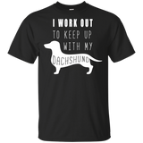 I Work Out Dachshund Short Sleeve Unisex T-Shirts Cotton Men and Women