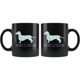 Happiness Is A Dachshund Black Ceramic Mug 11oz Double Sided Print