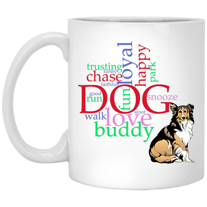 My Dog Buddy Ceramic Mugs 11oz Coffee Cup White Colors Sublimation Print