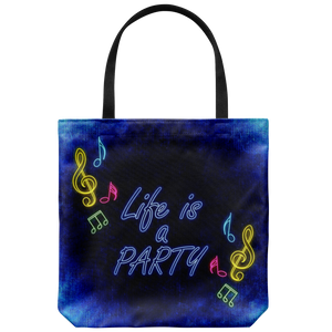 Life Is A Party Everyday Tote Bag Shoulder or Carry Double Sided Print Bags