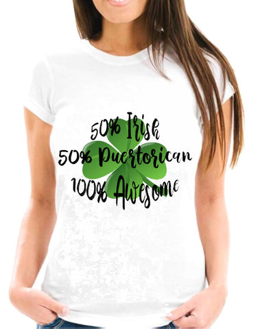 50% Irish 50% Puerto Rican 100% Awesome Short-Sleeve Unisex T-Shirt