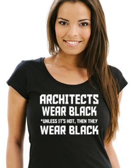 Architects wear black unless it's hot, then they wear black Short-Sleeve Unisex T-Shirt