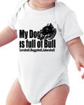 My Dog Is Full Of Bull  (Pet) Baby Short Sleeve Bodysuits