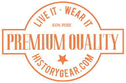 Premium Quality at History Gear