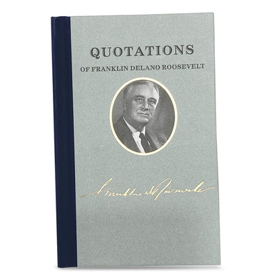 Quotations of Franklin D. Roosevelt
